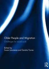 Older People and Migration 1st Edition 9781138935501 1138935506