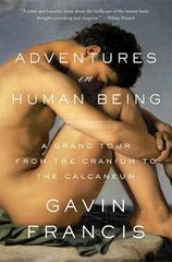 Adventures in Human Being 1st Edition 9780465079681 0465079687