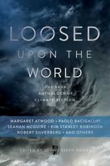 Loosed upon the World 1st Edition 9781481450300 1481450301