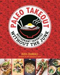 Paleo Takeout 1st Edition 9781628600872 162860087X