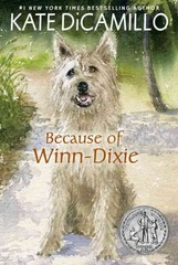 Because of Winn-Dixie 1st Edition 9780763680862 0763680869