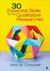 30 Essential Skills for the Qualitative Researcher 1st Edition 9781483310985 1483310981