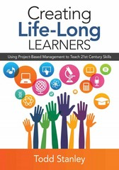 Creating Life-Long Learners 1st Edition 9781483377193 1483377199