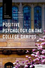 Positive Psychology on the College Campus 1st Edition 9780199892723 0199892725