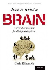 How to Build a Brain 1st Edition 9780190262129 0190262125