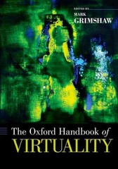 The Oxford Handbook of Virtuality 1st Edition 9780190270353 0190270357