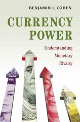 Currency Power 1st Edition 9780691167855 0691167850