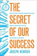 The Secret of Our Success 1st Edition 9780691166858 0691166854
