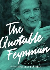 The Quotable Feynman 1st Edition 9780691153032 0691153035