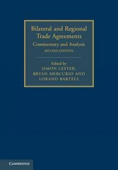 Bilateral and Regional Trade Agreements 2nd Edition 9781107063907 1107063906