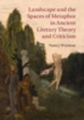Landscape and the Spaces of Metaphor in Ancient Literary Theory and Criticism 1st Edition 9780521769556 0521769558