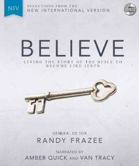 Believe 1st Edition 9780310443735 0310443733