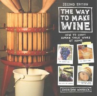 The Way to Make Wine 2nd Edition 9780520285972 0520285972