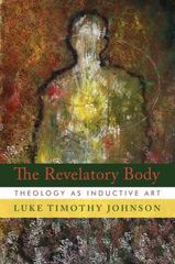 The Revelatory Body 1st Edition 9780802803832 0802803830