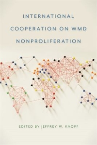 International Cooperation on WMD Nonproliferation 1st Edition 9780820345277 082034527X