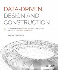 Data-Driven Design and Construction 1st Edition 9781118899267 1118899261