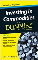 Investing in Commodities For Dummies 1st Edition 9781119122012 1119122015