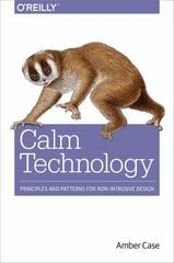 Calm Technology 1st Edition 9781491925881 1491925884