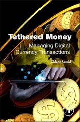 Tethered Money 1st Edition 9780128034972 0128034971