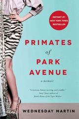 Primates of Park Avenue 1st Edition 9781476762715 1476762716