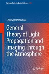 General Theory of Light Propagation and Imaging Through the Atmosphere 1st Edition 9783319182087 3319182080