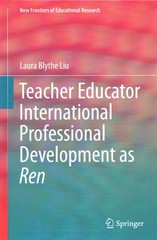 Teacher Educator International Professional Development as Ren 1st Edition 9783662469712 3662469715