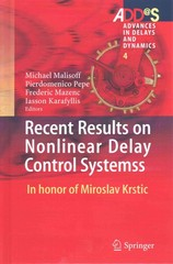 Recent Results on Nonlinear Delay Control Systems 1st Edition 9783319180724 331918072X
