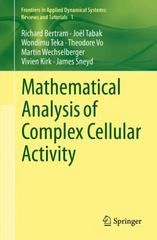 Mathematical Analysis of Complex Cellular Activity 1st Edition 9783319181141 3319181149