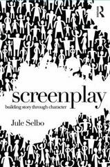 Screenplay 1st Edition 9781138935976 1138935972