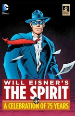 The Spirit - Anniversary Edition 1st Edition 9781401259457 1401259456