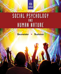 Social Psychology and Human Nature, Comprehensive Edition 4th Edition 9781305497917 1305497910