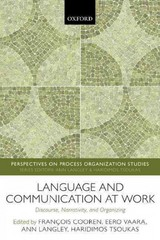 Language and Communication at Work 1st Edition 9780198746508 0198746504