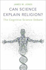 Can Science Explain Religion 1st Edition 9780190249380 0190249382