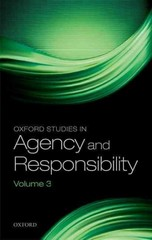 Oxford Studies in Agency and Responsibility 1st Edition 9780191062292 0191062294