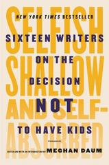 Selfish, Shallow, and Self-Absorbed 1st Edition 9781250081643 1250081645