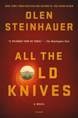 All the Old Knives 1st Edition 9781250045430 1250045436