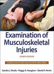 Examination of Musculoskeletal Injuries 4th Edition 9781492514374 1492514373