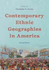 Contemporary Ethnic Geographies in America 2nd Edition 9781442218550 144221855X