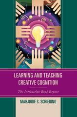 Learning and Teaching Creative Cognition 1st Edition 9781475807783 1475807783