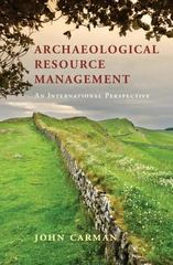 Archaeological Resource Management 1st Edition 9780521841689 0521841682