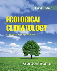 Ecological Climatology 3rd Edition 9781107043770 1107043778