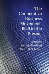 The Cooperative Business Movement, 1950 to the Present 1st Edition 9781107545816 1107545811