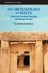 The Archaeology of Malta 1st Edition 9781107006690 1107006694