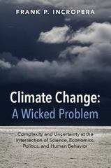 Climate Change: a Wicked Problem 1st Edition 9781107521131 1107521130