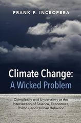 Climate Change: a Wicked Problem 1st Edition 9781107109070 1107109078