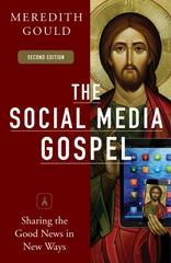 The Social Media Gospel 2nd Edition 9780814647073 0814647073