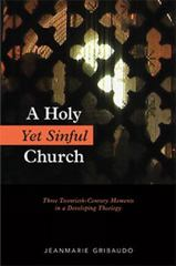 A Holy yet Sinful Church 1st Edition 9780814647714 0814647715