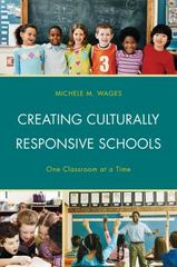 Creating Culturally Responsive Schools 1st Edition 9781475818093 1475818092