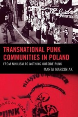 Transnational Punk Communities in Poland 1st Edition 9781498501576 1498501575