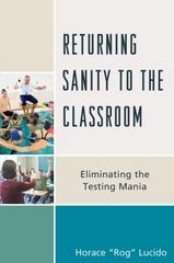Returning Sanity to the Classroom 1st Edition 9781475817911 1475817916